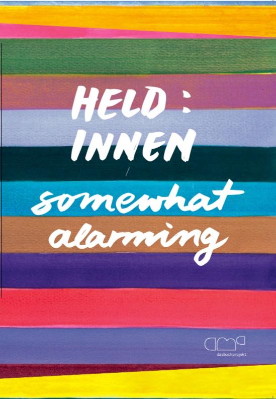 Held:innen – somewhat alarming